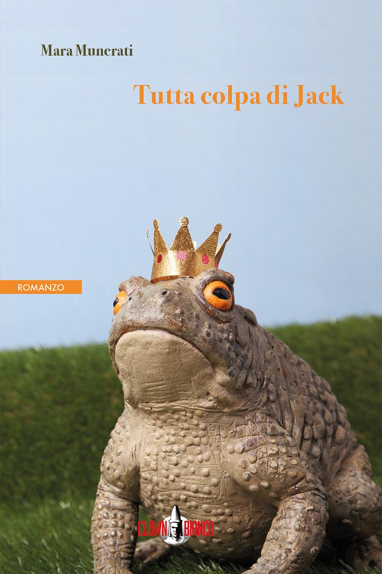 Copertina del romanzo Tutta colpa di Jack di Mara Munerati