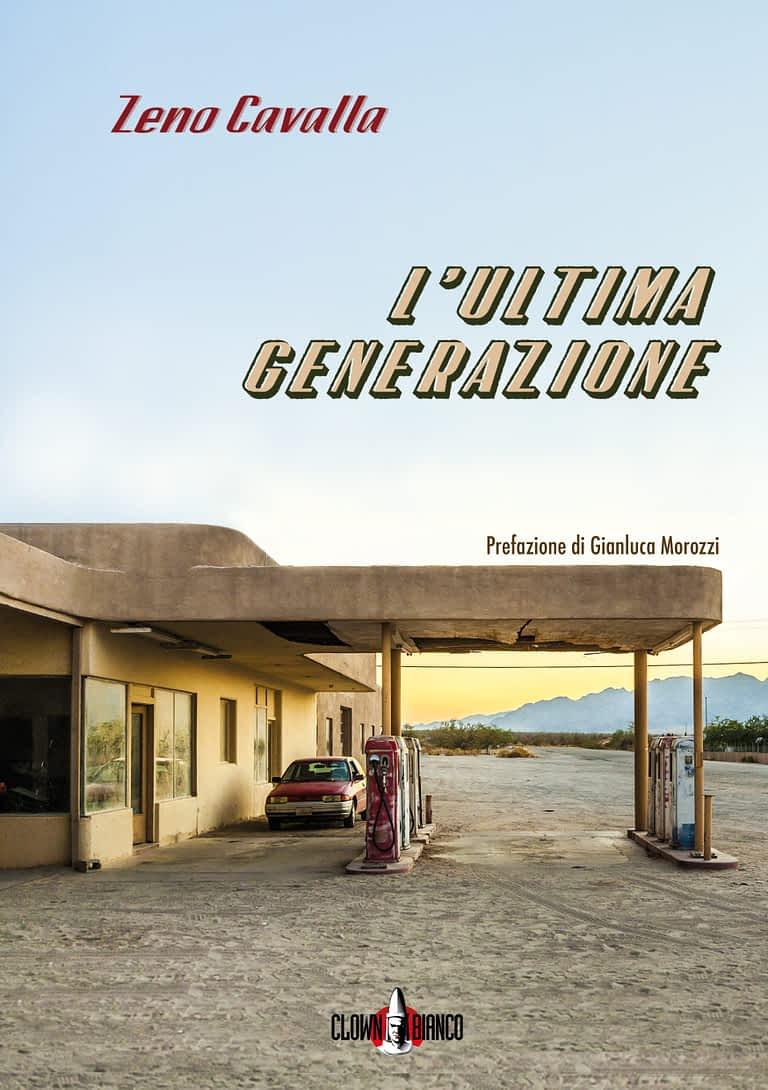 Copertina romanzo L'ultima generazione di Zeno Cavalla