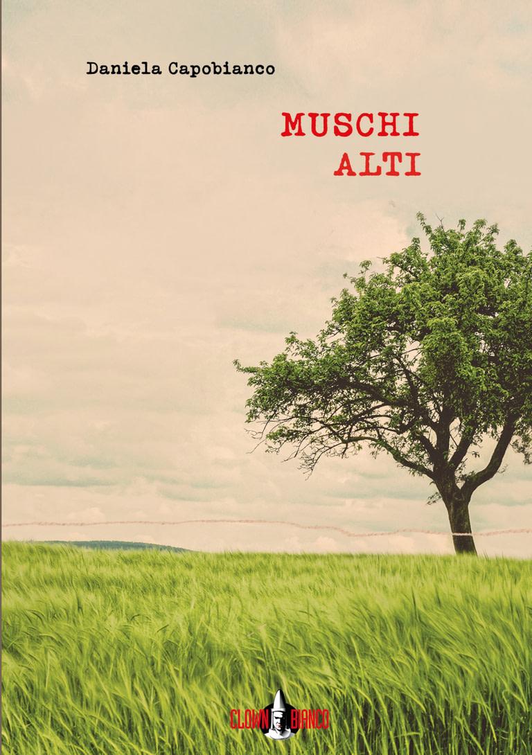 Copertina di Muschi Alti, romanzo d'esordio di Daniela Capobianco