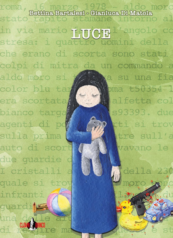 Copertina frontale del romanzo Luce, scritto da Bettina Bartalesi e Gianluca Di Matola